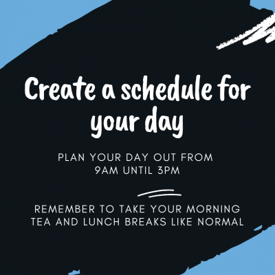 Create a schedule for your day